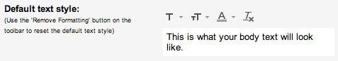 New Gmail Default Text Style Settings